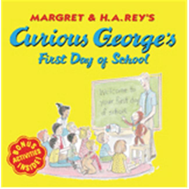 HOUGHTON MIFFLIN HO-0618605649 CURIOUS GEORGE FIRST DAY OF SCHOOL