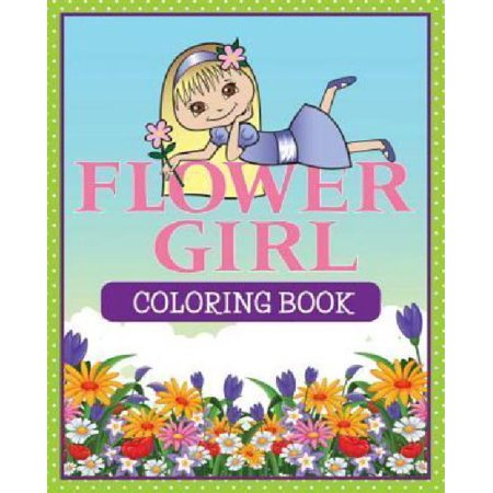 Flower Girl Coloring Book - Walmart.com