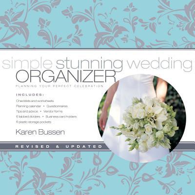 Simple Stunning Wedding Organizer : Planning Your Perfect
