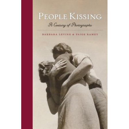 People Kissing : A Century of - Kissing Photos