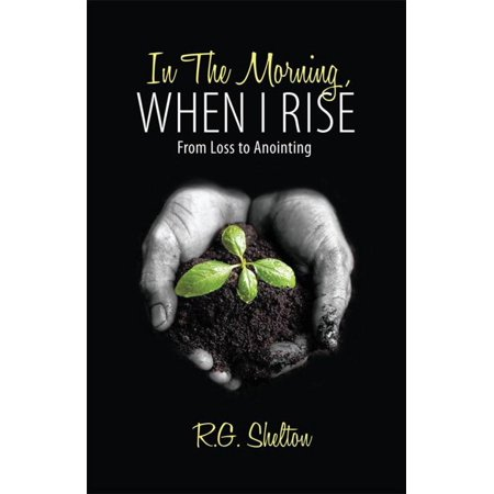 Morning Rise (In the Morning, When I Rise - eBook)