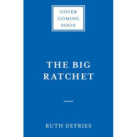 The Big Ratchet : How Humanity Thrives in the Face of Natural (How To Have Big Face)