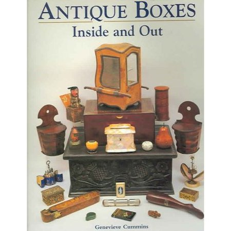 Antique Boxes - Inside And Out: For Eating, Drinking And Being Merry Work, Play And the Boudoir