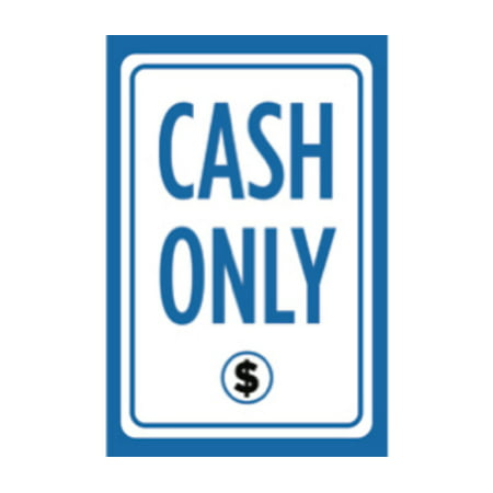 Cash Only Print Blue White Black Picture Symbol Cashier Poster Customer Service Notice Store Front Business Sign ()
