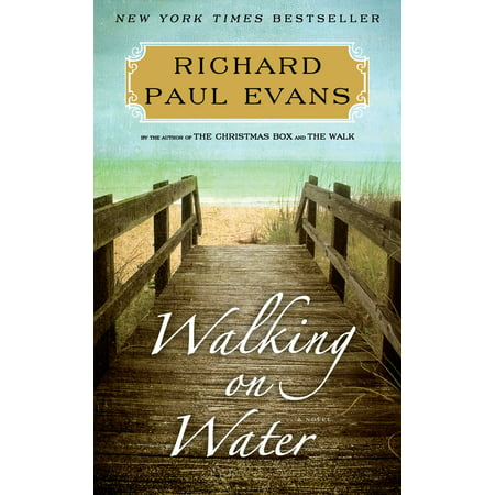 Walking on Water : A Novel (A Long Walk To Water Summary Chapter 6)