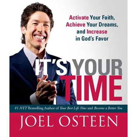 It's Your Time (Miniature Edition) : Activate Your Faith, Achieve Your Dreams, and Increase in Gods