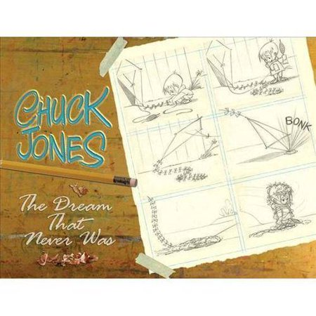 Chuck Jones: The Dream That Never Was by