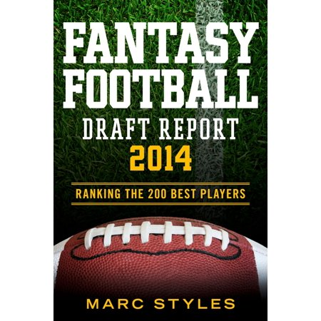 Fantasy Football Draft Report 2014 - eBook (Best Fantasy Draft App)