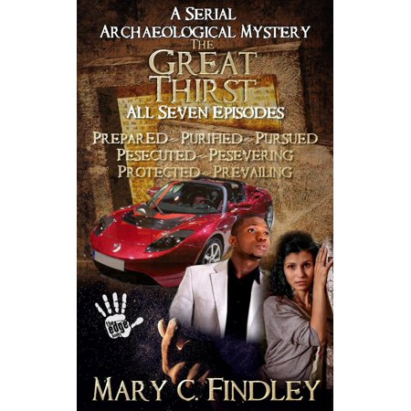 - The Great Thirst Boxed Set: A Combined Edition Serial Archaeological Mystery - eBook