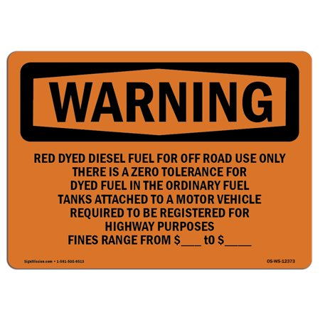 OSHA WARNING Sign - Red Dyed Diesel Fuel For Off Road | Choose from:  Aluminum, Rigid Plastic or Vinyl Label Decal | Protect Your Business,