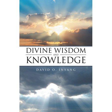Divine Wisdom and Knowledge - eBook