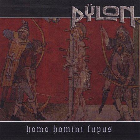 Pylon   Homo Homini Lupus  Cd
