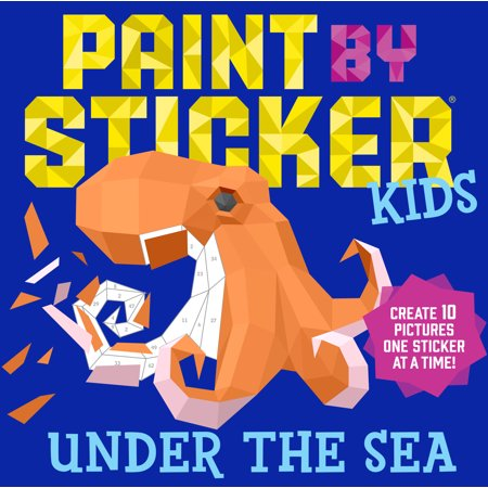 Paint by Sticker Kids: Under the Sea - Paperback - Adult Sticker Book