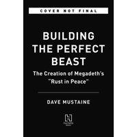 Rust in Peace : The Inside Story of the Megadeth Masterpiece (Hardcover)