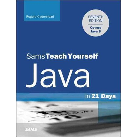 Sams Teach Yourself Java in 21 Days: Covering Java 8 and Android Development