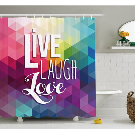Live Laugh Love Decor Shower Curtain Geometric Colorful Backdrop Polygonal Mosaic Hiness Quote Words