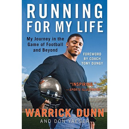 Running for My Life : My Journey in the Game of Football and