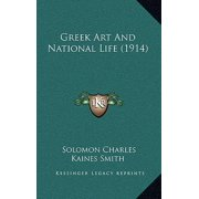 Greek Art and National Life (1914)