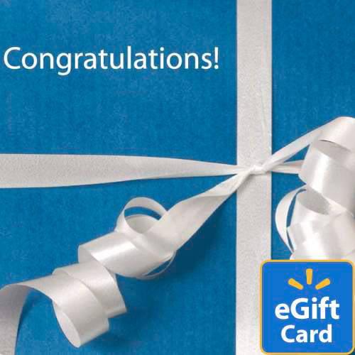 Congratulations Walmart eGift Card