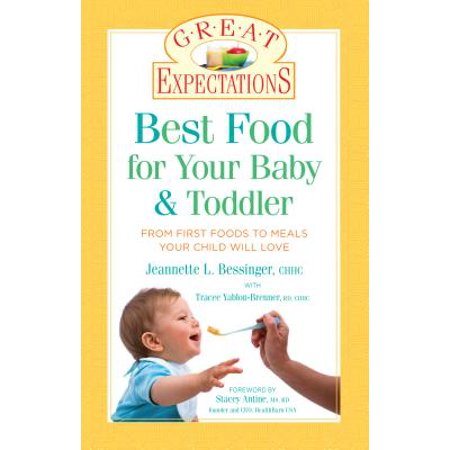 Great Expectations: Best Food for Your Baby & Toddler - eBook