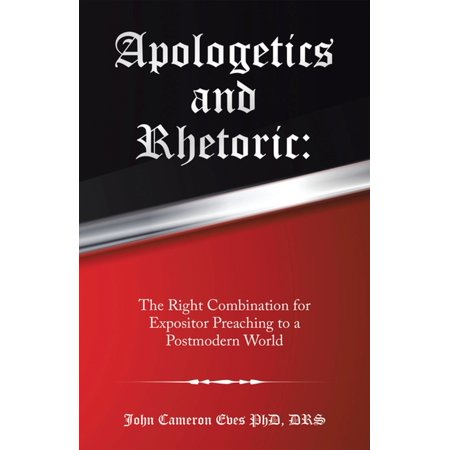 Apologetics and Rhetoric: - eBook