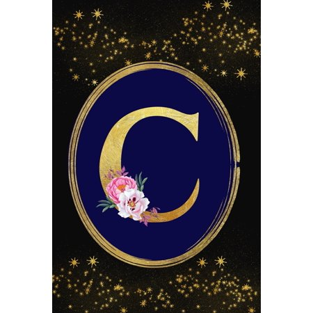 C : Monogram Initial C Notebook: Lined Gift Journal for Girls and Women: Beautiful Gold Floral Letter ()