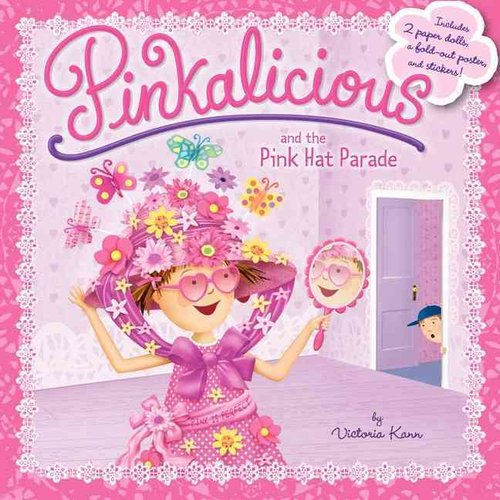 Pinkalicious and the Pink Hat Parade: Includes 2 Paper Dolls, a Fold-out Poster, and Stickers!