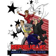 Political Power: Republicans Adult Coloring Book (Paperback)