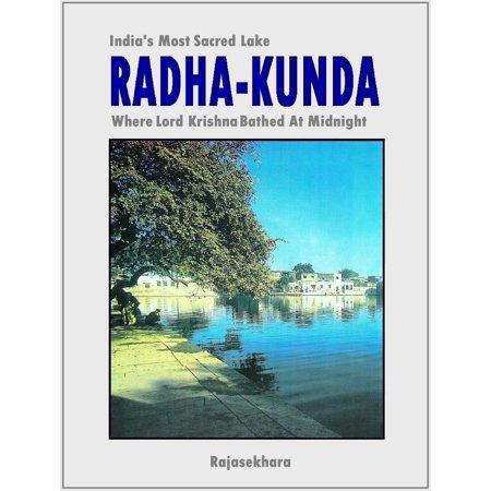 Radha-kunda: India's Most Sacred Lake - Where Lord Krishna Bathed At Midnight - (Beautiful Images Of Lord Krishna And Radha)