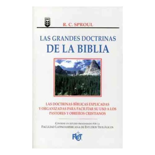 Grandes Doctrinas de La Biblia, Las: Essentials Truths of the Christian Faith