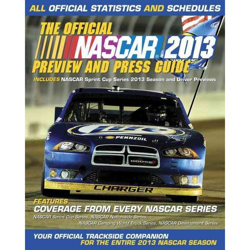 The Official NASCAR Preview and Press Guide 2013