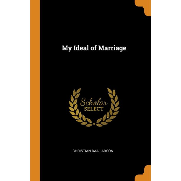 My Ideal of Marriage (Paperback)