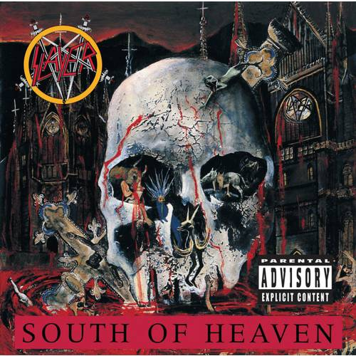 South Of Heaven (Explicit)