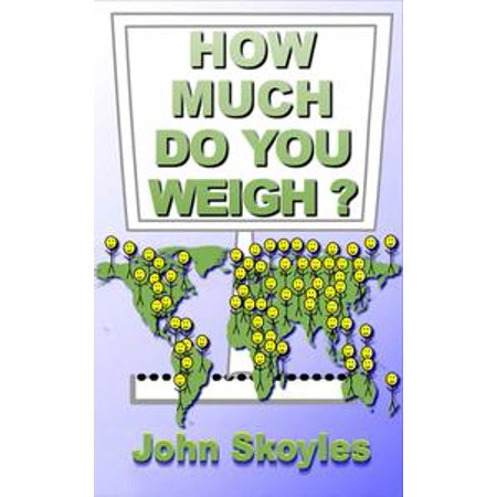 How Much Do You Weigh? A YouTube Companion Book - eBook