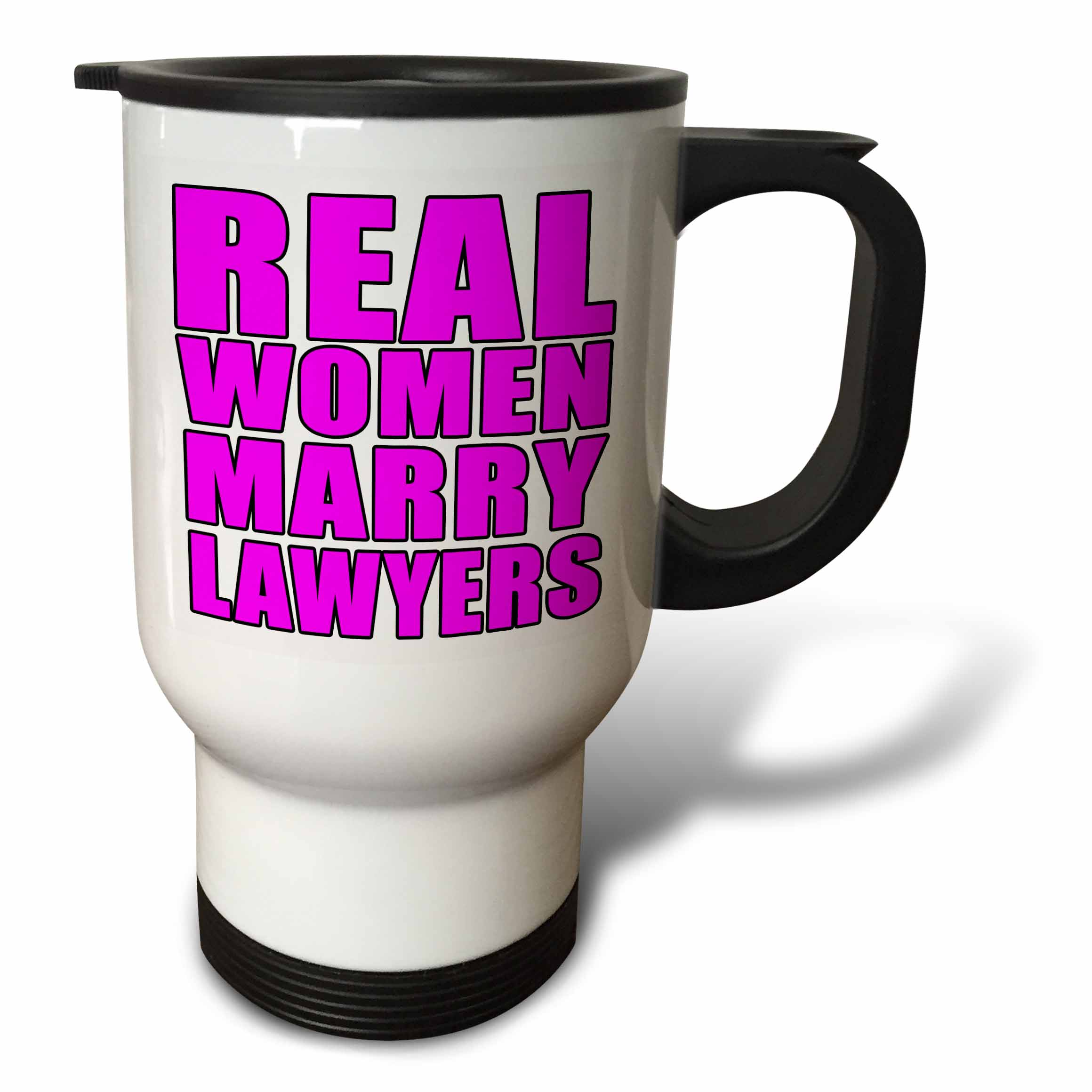 3dRose Real Women Marry Lawyers Pink, Travel Mug, 14oz, Stainless Steel