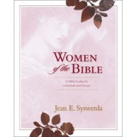 Women of the Bible: 52 Bible Studies for Individuals and Groups (Paperback)