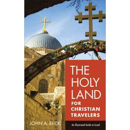The Holy Land for Christian Travelers - - Christian Book Store Boise