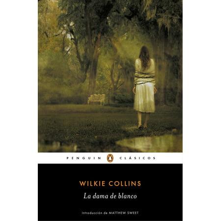 La dama de blanco (Los mejores clásicos) - Volumen - eBook - Los Mejores Sustos De Halloween