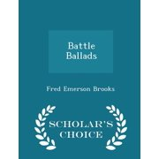 Battle Ballads - Scholar's Choice Edition