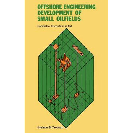 Offshore Engineering  Development Of Small Oilfields