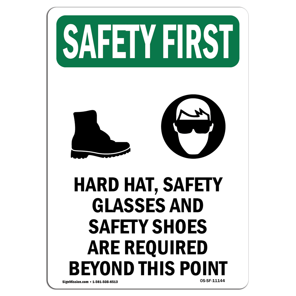 OSHA SAFETY FIRST Sign - Hard Hat, Safety Glasses With Symbol  ?Made in the USA