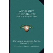 Aggressive Christianity : Practical Sermons (1883)