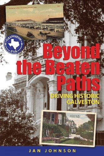 Beyond the Beaten Paths: Driving Historic Galveston by