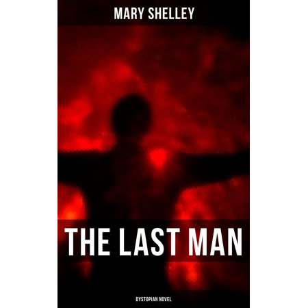The Last Man (Dystopian Novel) - eBook