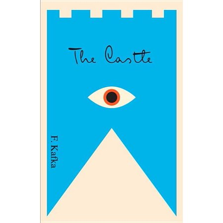 The Castle : A New Translation Based on the Restored Text