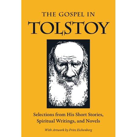 Great Writers - Gospel in Great Writers: The Gospel in Tolstoy (Paperback)