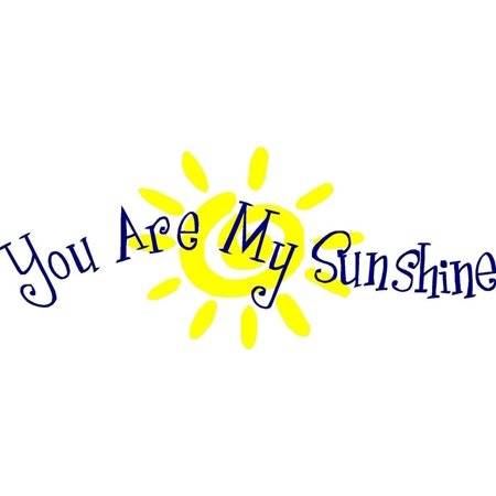 Custom Wall Decal : You are my sunshine With Sun Cheerful Quote Wall Sticker : 11 X21