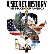 A Secret History: The Making Of America (Widescreen) by
