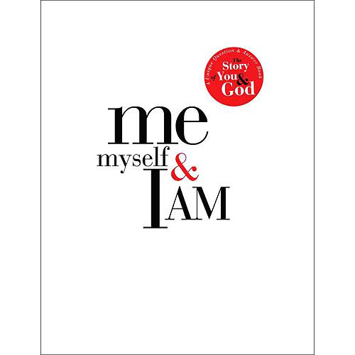 Me, Myself, and I AM : A Unique Question and Answer Book: The Story of You and God