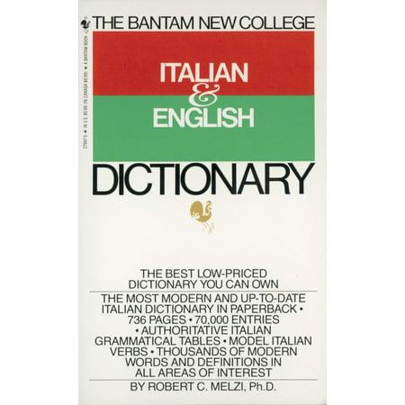 - The Bantam New College Italian & English Dictionary